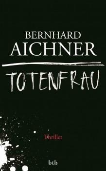 Bernd Aichner Totenfrau
