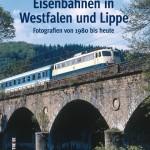 Buchtipp: Eisenbahnen in Westfalen und Lippe
