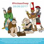 #ArchaeoSwap – Achtung! Freundliche Übernahme!