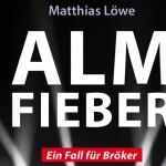 """Neues """"Bielefeldbuch"""": Almfieber von Matthias Löwe"""