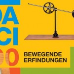 Da Vinci 500 – Bewegende Erfindungen