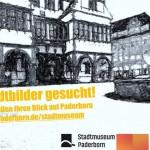 Stadtmuseum Paderborn sucht Stadtbilder