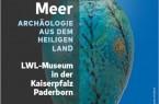 """Die neue Sonderausstellung """"Leben am Toten Meer"""" über Archäologie aus dem Heiligen Land startet im Juli im LWL-Museum in der Kaiserpfalz. Foto: LWL"""
