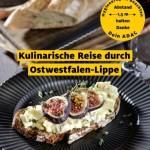 Eine kulinarische Reise durch Ostwestfalen-Lippe